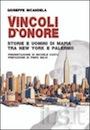 Storie e uomini di mafia tra New York e Palermo