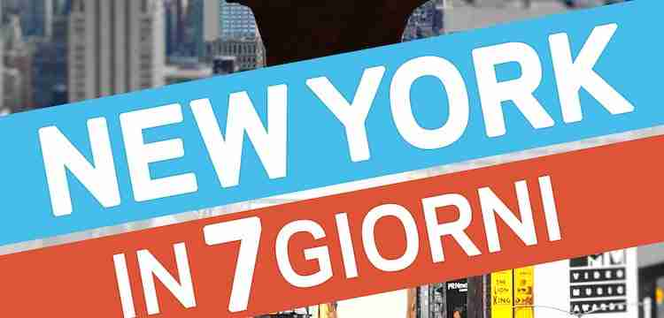 New York in 7 giorni: l'ebook di Carlo Galici